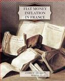 Fiat Money Inflation in France, Andrew White, 1463705433