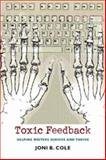 Toxic Feedback : Helping Writers Survive and Thrive, Cole, Joni, 1584655437