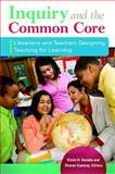 Inquiry and the Common Core, Violet H. Harada and Sharon Coatney, 1610695437