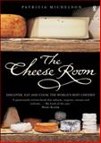 The Cheese Room, Patricia Michelson, 0140295437