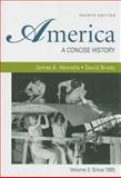 America Vol. 2 : A Concise History - Since 1865, Henretta, James A. and Brody, David, 0312485433