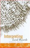 Interpreting Land Records, Wilson, Donald A., 0471715433