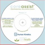 CoreAssit : Professional Wellness Coach CD, CoreHealth Technologies, 0736065431