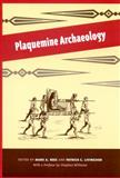 Plaquemine Archaeology, , 0817315438