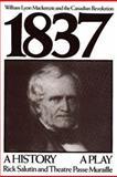 1837, Rick Salutin, 0887545432
