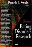 Trends in Eating Disorders Research, Pamela I. Swain, 159454543X