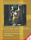 Culture and Values : A Survey of the Humanities, Cunningham, Lawrence and Reich, John, 0155065432