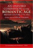 An Oxford Companion to the Romantic Age : British Culture, 1776-1832, , 0199245436