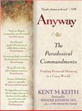 Anyway, Kent M. Keith, 0425195430