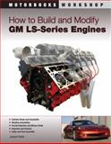 How to Build and Modify GM LS-Series Engines, Joseph Potak, 0760335435
