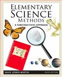 Elementary Science Methods : A Constructivist Approach, Martin, David Jerner, 1111305439