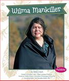 Wilma Mankiller, Abby Colich, 1491405430