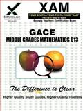 Gace Middle Grades Mathematics 013, Sharon Wynne, 1581975430