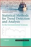 Statistical Methods for Trend Detection and Analysis in the Environmental Sciences, Chandler, Richard and Scott, Marian, 0470015438