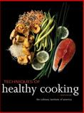 Techniques of Healthy Cooking, Culinary Institute of America (CIA) Staff, 0470635436