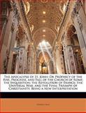 The Apocalypse of St John, George Croly, 114239543X