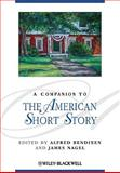 A Companion to the American Short Story, , 1405115432