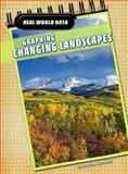 Graphing Changing Landscapes, Andrew Solway, 1432915436