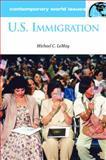 U. S. Immigration, Michael C. LeMay, 1851095438
