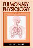 Pulmonary Physiology, Levitsky, Michael G., 0071345434