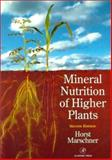 Mineral Nutrition of Higher Plants, Marschner, Horst and Marschner, Petra, 0124735436