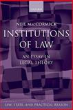 Institutions of Law, MacCormick, Neil, 0199535434