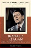 Ronald Reagan and the Triumph of American Conservatism, Tygiel, Jules, 0536125430