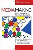 Mediamaking : Mass Media in a Popular Culture, Grossberg, Lawrence and Wartella, Ellen, 0761925430