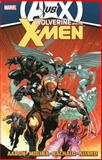 Wolverine and the X-Men by Jason Aaron - Volume 4 (AVX), Jason Aaron, 0785165436