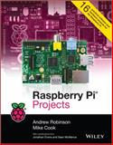 Raspberry Pi Projects, Andrew Robinson and Mike Cook, 1118555430