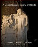 A Genealogical History of Florida, Kay Gilmour, 145379543X