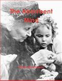 The Absorbent Mind, Maria Montessori, 1463695438