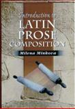 Introduction to Latin Prose Composition, Minkova, Milena, 1898855439