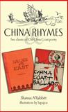 China Rhymes : Two Classics of Old China Coast Poetry, A'Rabbitt, Shamus, 9881815436