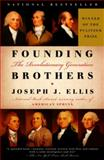 Founding Brothers, Joseph J. Ellis, 0375405445