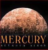 Mercury, Seymour Simon, 0688105440