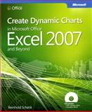 Create Dynamic Charts in Microsoft Office Excel 2007 and Beyond, Scheck, Reinhold, 0735625441