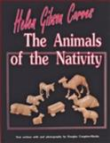 Helen Gibson Carves the Animals of the Nativity, Helen Gibson, 0887405444