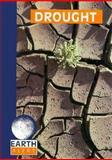 Drought, Gail B. Stewart, 0896865444