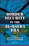 Border Security in the Al-Qaeda Era, Winterdyk, John, 1420085441
