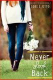 Never Look Back, Lori Otto, 1453755446