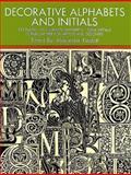 Decorative Alphabets and Initials, , 0486205444