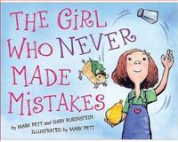The Girl Who Never Made Mistakes, Mark Pett and Gary Rubinstein, 1402255446