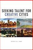 Seeking Talent for Creative Cities : The Social Dynamics of Innovation, , 1442615443