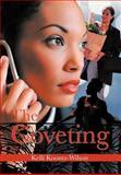 The Coveting, Kelli Koontz-Wilson, 1477295445