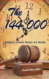 The 144,000, David Miller, 1492735442