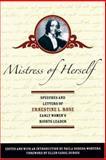 Mistress of Herself, Ernestine L. Rose, 155861544X