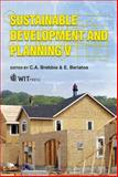 Sustainable Development and Planning V, C. A. Brebbia, E. Beriatos, 1845645448