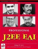 Professional J2EE EAI, Matjaz Juric and S. Jeelani Basha, 186100544X