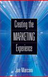 Creating the Marketing Experience 9780324205442